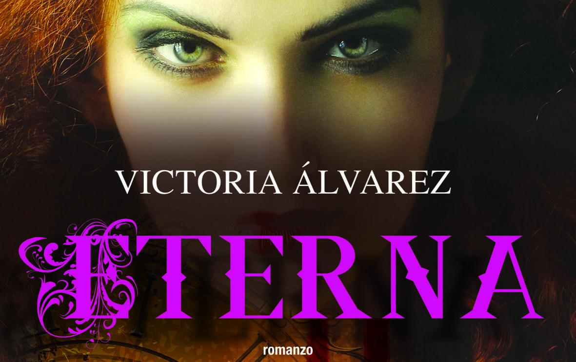 Recensione del libro ETERNA di Victoria Alvarez
