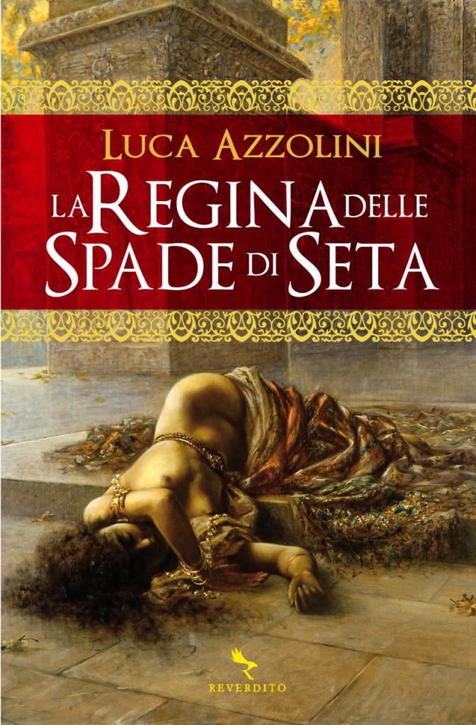 Cover de La Regina delle Spade di Seta, Reverdito 2013