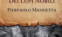 Recensione La Legge dei Lupi Nobili di Pierpaolo Mandetta