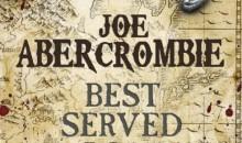 Il Sapore della Vendetta di Joe Abercrombie.