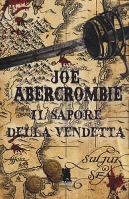 Il-Sapore-della-Vendetta-Joe-Abercrombie-Cover-italiana