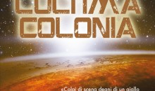 L'Ultima Colonia di John Scalzi